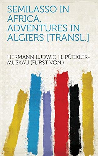 Semilasso in Africa, adventures in Algiers [transl.]