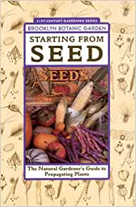 Starting From Seed Brooklyn Botanic Garden All Region Guide Brooklyn Botanic Garden