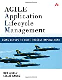 Integrate Agile ALM and DevOps to Build Better Software and Systems at Lower Cost   Agile Application Lifecycle Management (ALM) is a comprehensive development lifecycle that encompasses essential Agile principles and guides all activities needed t...