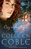 Cry in the Night, Colleen Coble, 1595542485
