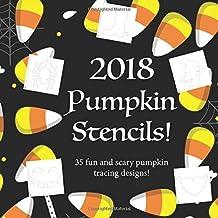 2018 Pumpkin Stencils: Fun and Scary Pumpkin Stencil Book