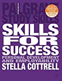 Skills for Success: The Personal Development Planning Handbook (Palgrave Study Skills)