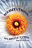 Meditations on Divine Names, Maja Trochimczyk, 0981969380