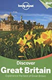 Lonely Planet Discover Great Britain (Travel Guide)