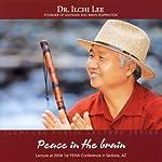 Peace in the Brain: Ilchi Lee Public Lecture Series | Ilchi Lee