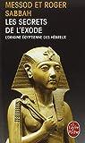 les secrets de l exode ldp litterature french edition by sabbah 2003 09 01