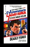 Deadly Force, Don Pendleton, 0373611714