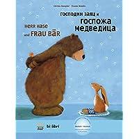 Herr Hase & Frau Bär: Kinderbuch Deutsch-Russisch mit MP3-Hörbuch zum Herunterladen (Herr Hase und Frau Bär)
