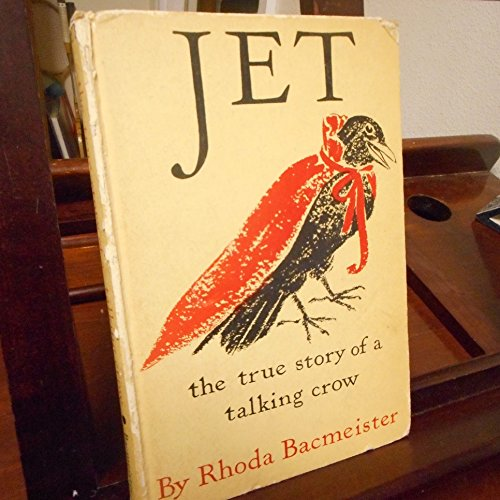Jet: The True Story of a Talking Crow.