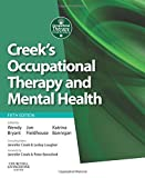 Creek's Occupational Therapy and Mental Health, 5e (Occupational Therapy Essentials) 9780702045899