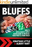 Bluffs: How to Intelligently Apply Ag...