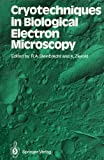 Cyotechniques in Biological Electron Microscopy, R.A. Steinbrecht, 038718046X