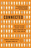 Connected, Nicholas A. Christakis and James H. Fowler, 0316036137
