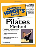 The Complete Idiot's Guide® to the Pilates Method, Karon Karter, 0028639839