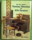 The Price Guide to Victorian, Edwardian and 1920s Furniture (1860-1930), John Andrews and Antique Collectors Club Staff, 0902028898