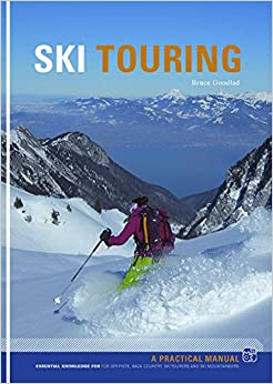 Book Ski Touring : Essential knowledge for off-piste, back country, ski tourers and ski mountaineers