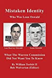 img - for Mistaken Identity: What the Warren Commission Did Not Want You to Know book / textbook / text book