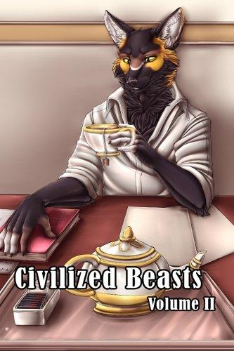 Civilized Beasts: Volume II