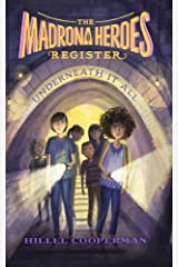 The Madrona Heroes Register: Underneath It All Paperback