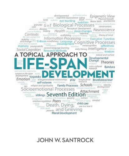 By John Santrock A Topical Approach to Life-Span Development (7th Edition) -  McGraw-Hill Humanities/Social Sciences/L