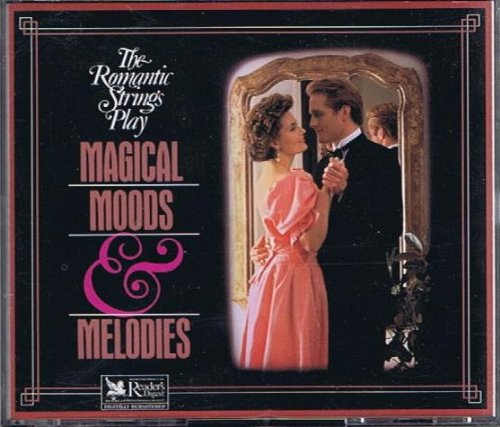 Magical Moods & Melodies The Romantic Strings Play [Audio CD]