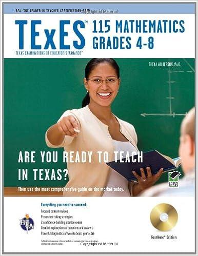 TExES 115 Mathematics 4-8 w/CD-ROM (TExES Teacher Certification Test ...