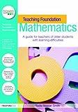 Teaching Foundation Mathematics, Nadia Naggar-Smith, 0415451647