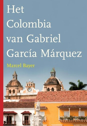 Het Colombia van Gabriel: Amazon.es: Bayer, Marcel, Giling ...