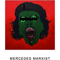 Mercedes Marxist/I Dream Guillotine (Ltd.ed.)