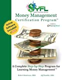 YFL Money Management Certification Program (Software Included): A Complete Step-by-Step Program for Learning Money Management