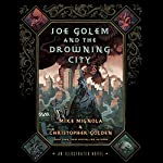 Joe Golem and the Drowning City | Mike Mignola,Christopher Golden