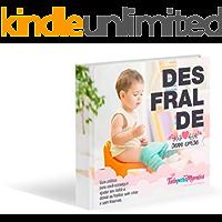 Desfralde Sem Crise: Guia prático para ajudar o bebê a deixar as fraldas sem crise e sem traumas