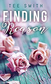 Finding Reason by [Smith, Tee]