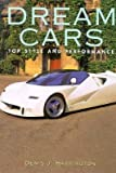 Dream Cars, Denis J. Harrington, 0765196255