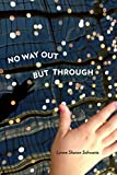 No Way Out but Through (Pitt Poetry Series)