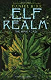 Elf Realm: The High Road (Elf Realm Trilogy (Paperback))