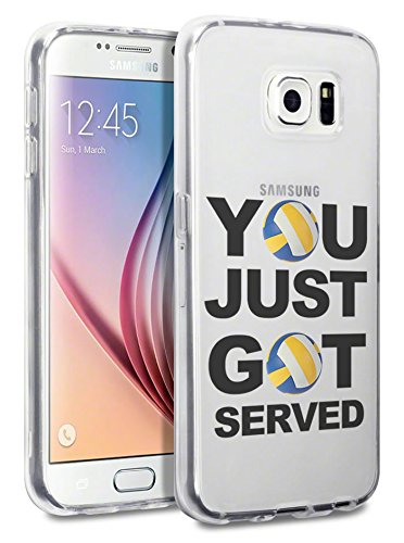 Galaxy S6 Clear Case Volleyball Volley Ball Quote You Have Been Served Cool Funny Teen Girls UNIQUE Designer CLEAR Transparent Gloss Candy TPU Flexible Slim Case Cover Skin for Samsung Galaxy S6