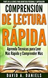 Comprensión de Lectura Rápida: Aprenda Técnicas para Leer Más Rápido y Comprender Más (Parte de la Series para Beneficio Personal y Superación nº 1)