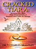 Cracked Tiara, T. Charles Brantley, 1432774964