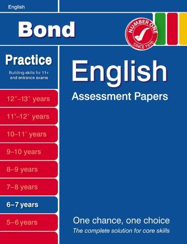 Bond English Assessment Papers 6-7 years(Bond Assessment Papers) by Lindsay, Sarah (2007) Pamphlet (Bond English Assessment Papers 6 7 Years)
