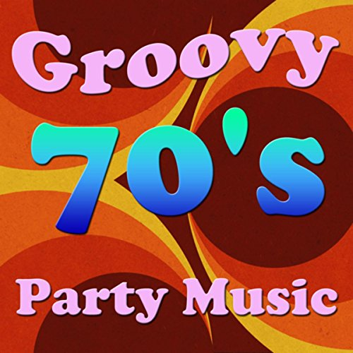 Groovy 70's Party Music