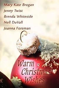 Warm Christmas Wishes by Jenny Twist (2011-12-18)