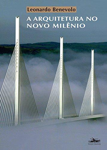 A Arquitetura no Novo Milênio