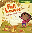 Fall Leaves: Colorful and Crunchy (Cloverleaf Books - Fall's Here!), by Martha E H Rustad