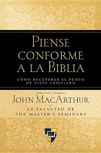 Piense conforme a la biblia spanish edition john macarthur piense conforme a la biblia spanish edition john macarthur 9780825415371 amazon books fandeluxe Gallery