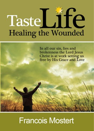 Image result for taste life - healing the wounded