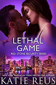 Lethal Game (Red Stone Security Series Book 15) by [Reus, Katie]