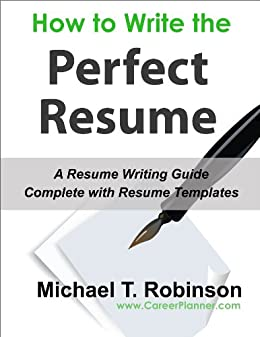 Amazon.com: How To Write The Perfect Resume, Complete With ...