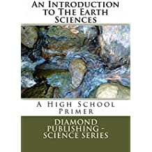 An Introduction to The Earth Sciences (High School Text Book)