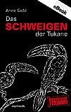 Front cover for the book Das Schweigen der Tukane by Anne Gold